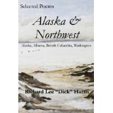 "Alaska and Northwest by Richard Lee ""Dick"" Harris"
