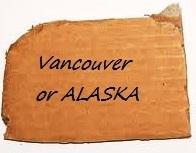 Vancouver or Alaska