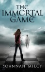 The Immortal Game by Joannah Miley