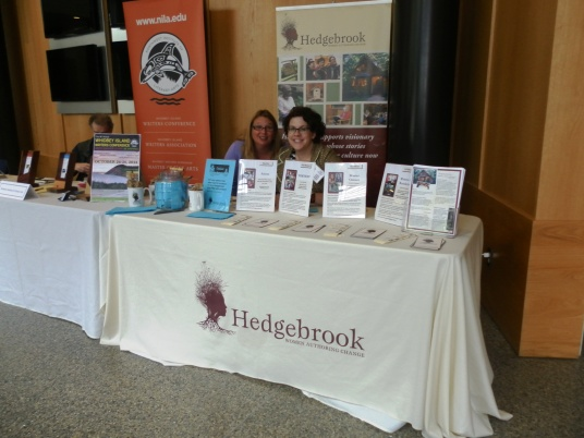 Seattle-based Hedgebrook was on the scene, as was Whatcom Writers and Publishers and a host of local and regional writing organizations.